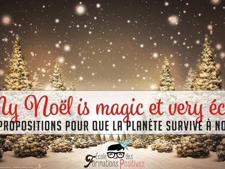 My Noël is Magic et very écolo! *5*propositions pour que la planète survive à Noël