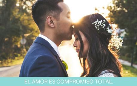 EL AMOR ES COMPROMISO TOTAL