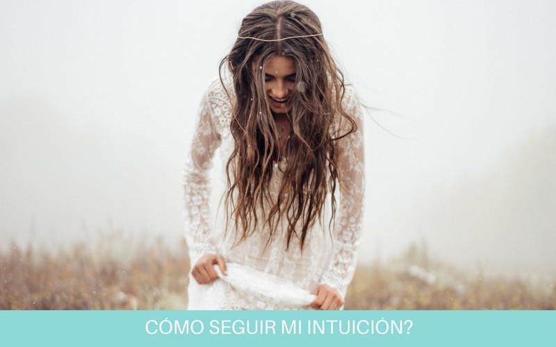 Cómo seguir mi intuicion | Diana Fernandez  | Coach Espiritual  | www.diana-fernandez.com