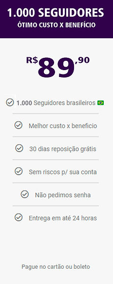 1.000 seguidores reais e brasileiros do