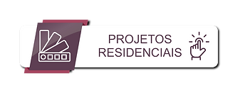 PROJETOS RESIDENCIAIS.png