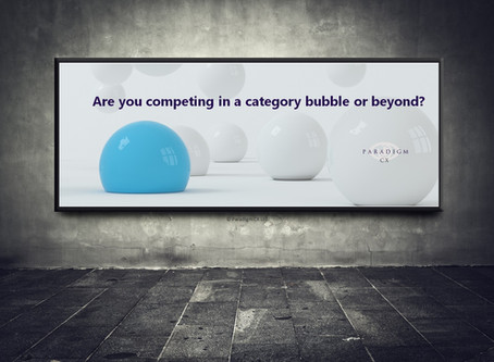 Are you competing in a category bubble or beyond?