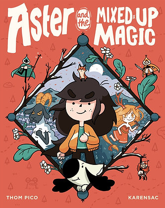 Astrid and the Mixed Up Magic