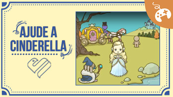 Grow Cinderella - Um Jogo para Todas as Idades