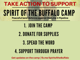 Spirit of the Buffalo Camp (Line 3 Pipeline Protest)