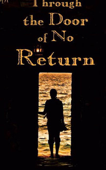 Through the Door of No Return