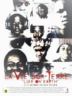 La vie sur terre (Life on Earth) | Abderrahmane Sissako