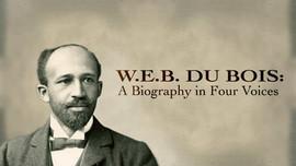 W.E.B. Du Bois: A Biography in Four Voices