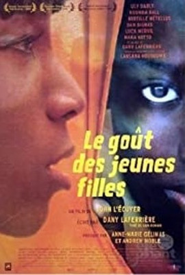 On the Verge of a Fever            (Le Goût des jeunes filles)