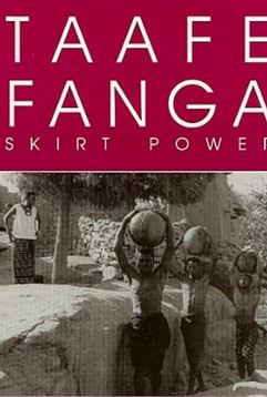 Taafé Fanga (Skirt Power)
