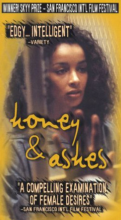 Honey and Ashes