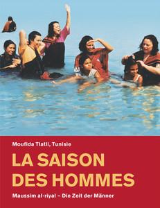 La saison des hommes by Moufida Tlatli.j
