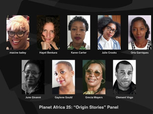 Wednesday, September 16|Planet Africa 25 Panel: Black Film Now Black Film Now brings these four filmmakers together with Bailey for a conversation on the vitality and challenges of contemporary Black filmmaking.  Sunday, September 13|Planet Africa 25 Panel:Origin Stories Origin Stories, will take place,in whichBailey and the team that built Planet Africa will, looking at what the programme's legacy means today.