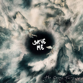 SAVE ME EP - The Cosmic Twins
