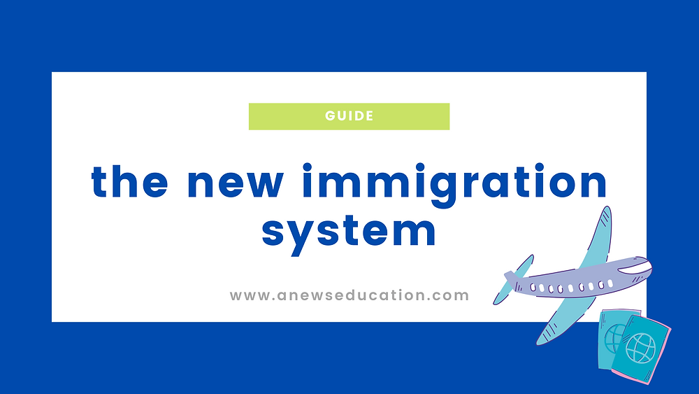 the new immigration system