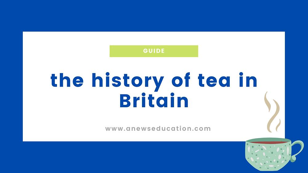 the history of tea in Britiain
