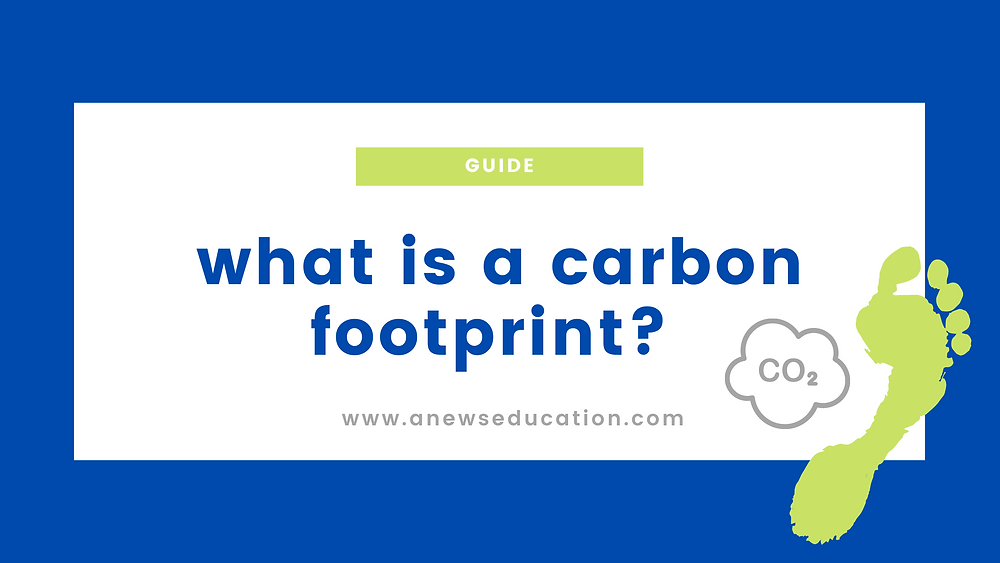 what is a carbon footprint?
