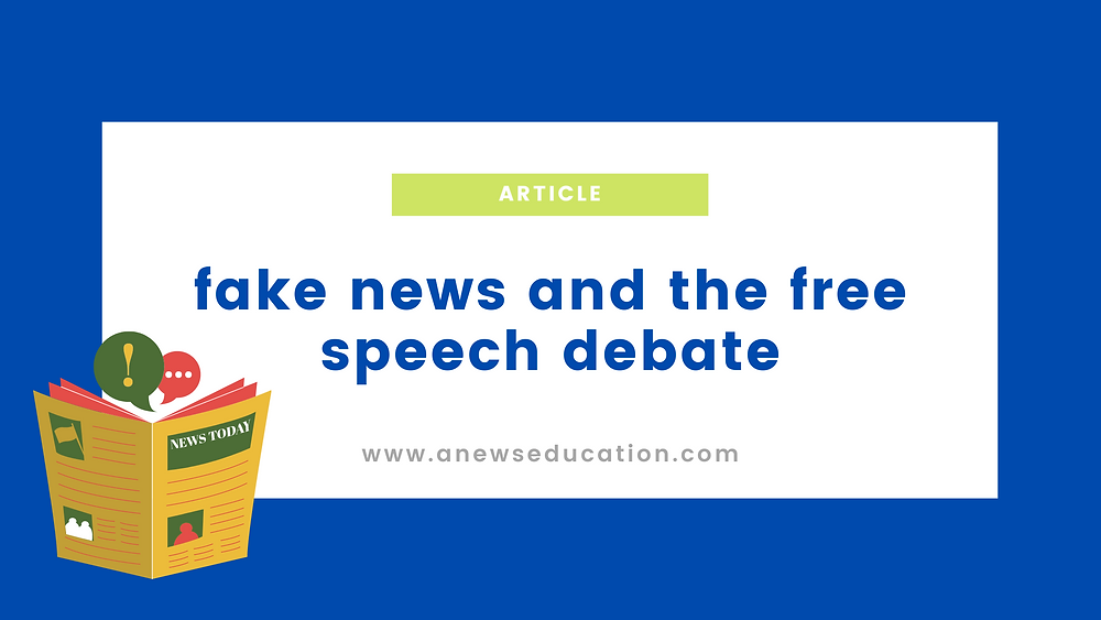 Article title graphic on fake news and free speech