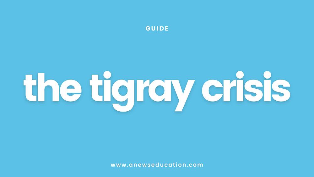 the tigray crisis