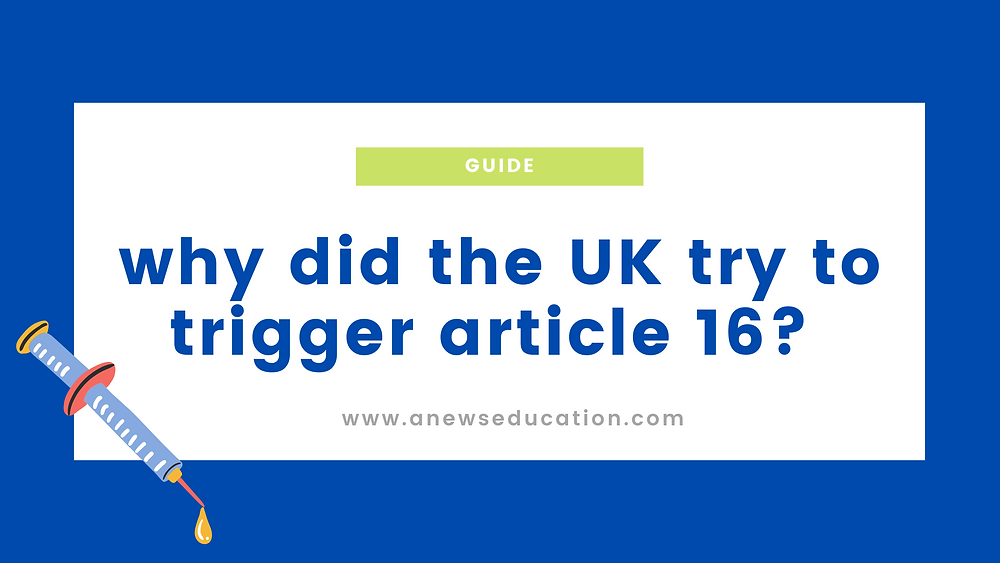 why did the UK try to trigger Article 16?