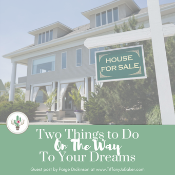 Two Things To Do On The Way To Your Dreams