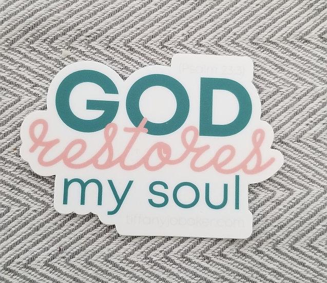 Restores My Soul Vinyl Sticker