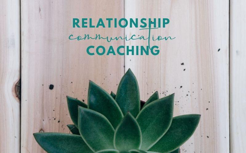 Relationship Communication Coaching