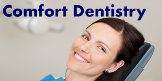 Comfort Dentistry