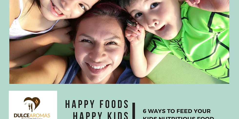 Happy Foods, Happy Kids
