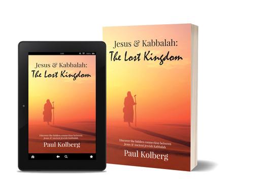 'Jesus & Kabbalah - The Lost Kingdom' paperback release is upon us