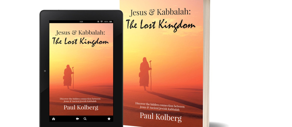 'Jesus & Kabbalah - The Lost Kingdom' paperback release is upon us