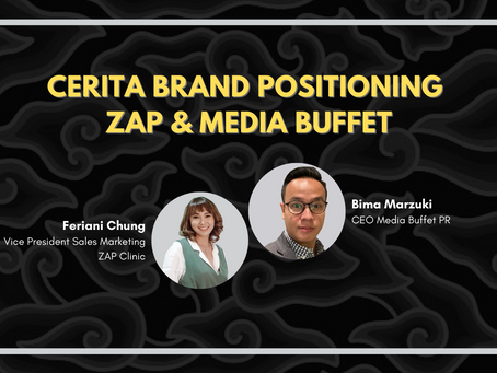 Cerita ZAP dan Media Buffet: Mengoptimalkan Brand Positioning Kala Krisis