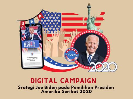Digital Campaign: Strategi Joe Biden pada Pemilihan Presiden Amerika Serikat 2020