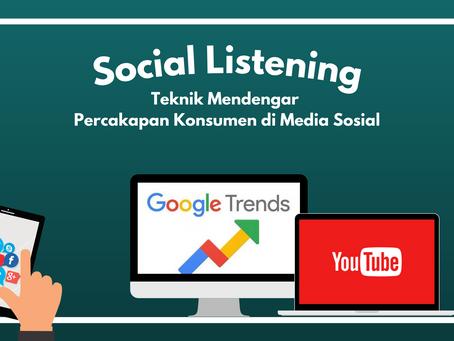 Social Listening: Teknik Mendengar Percakapan Konsumen di Media Sosial