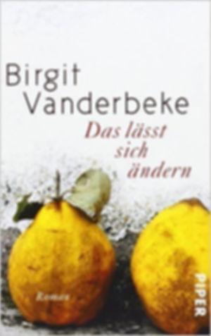 Das lässt sich ändern  - Birgit Vanderbeke