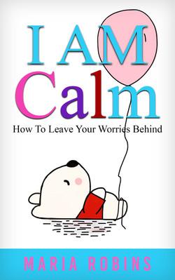 I AM Calm Cover
