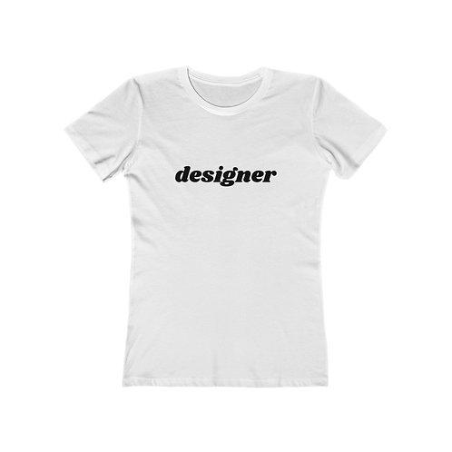 DESIGNER Women's The Boyfriend Tee
