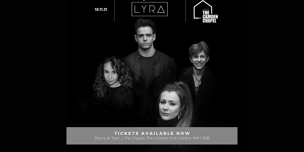 Lyra Live @ The Camden Chapel