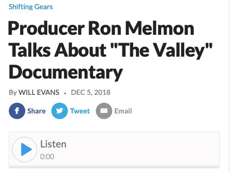 PRODUCER RON MELMON TALKS ABOUT THE VALLEY DOCUMENTARY