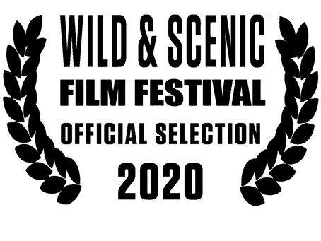 OFFICIAL SELECTION AT WILD & SCENIC FILM FEST!