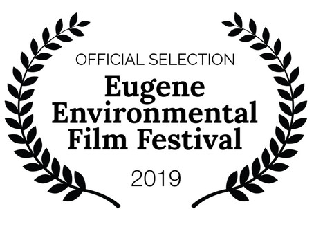 AND NOW THE EUGENE ENVIRONMENTAL FILM FESTIVAL!