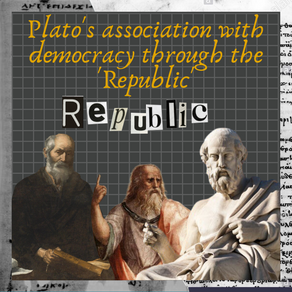 Plato's association with democracy through the 'Republic'