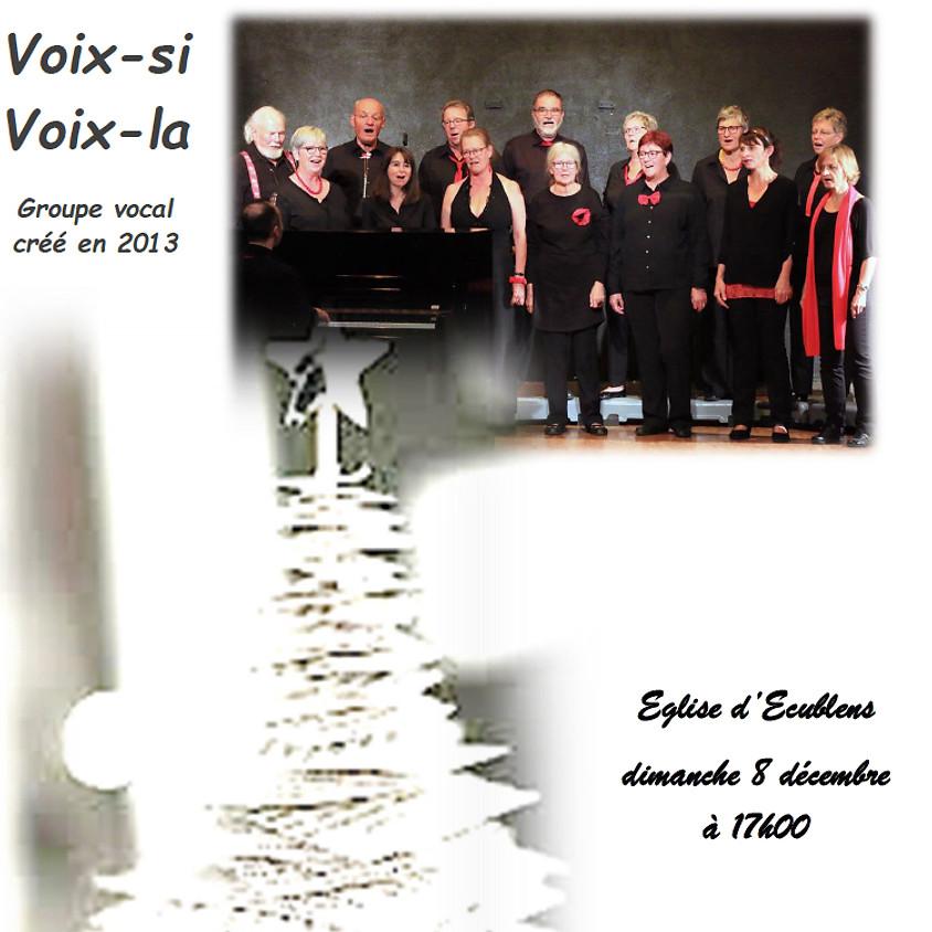 Voix-si Voix-la - Concert de l'Avent