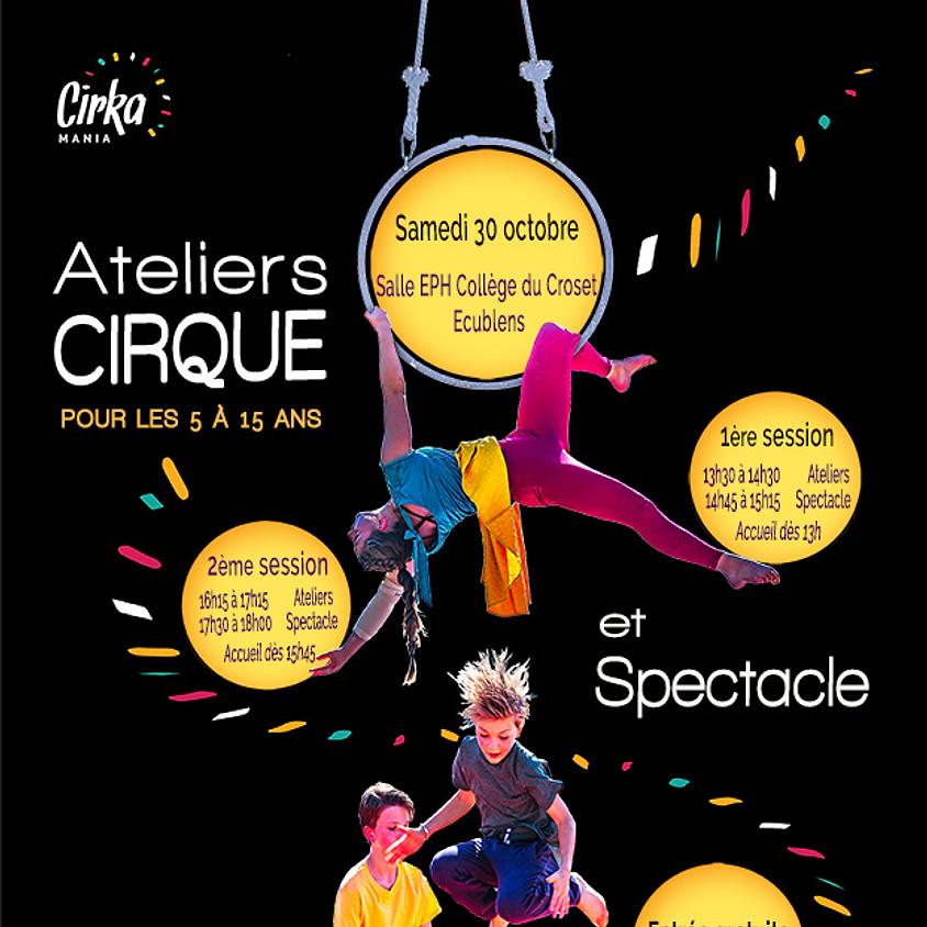 CIRKAMANIA - Ateliers Cirque et spectacle pour les 5 à 15 ans