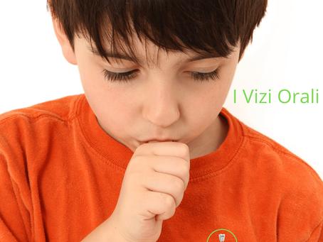 I vizi orali e le abitudini viziate dei bambini