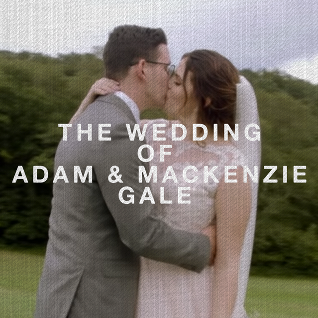 The Wedding of Adam and Mackenzie Gale