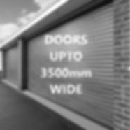 77mm DOORS UPTO 3500mm WIDE