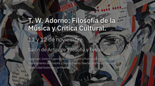 Congreso T. W. Adorno: Filosofía de la Música y Crítica Cultural
