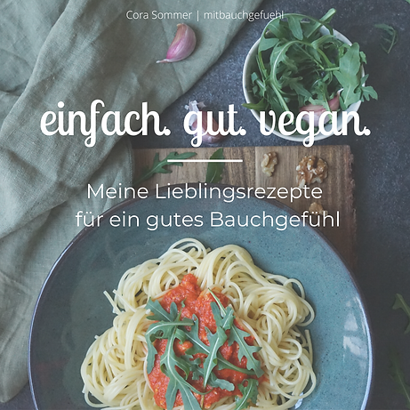 einfach. gut. vegan. Kochbuch_ mitbauchg
