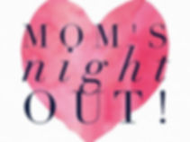 moms night out.jpg